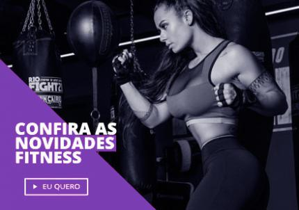 Confira as novidades fitness