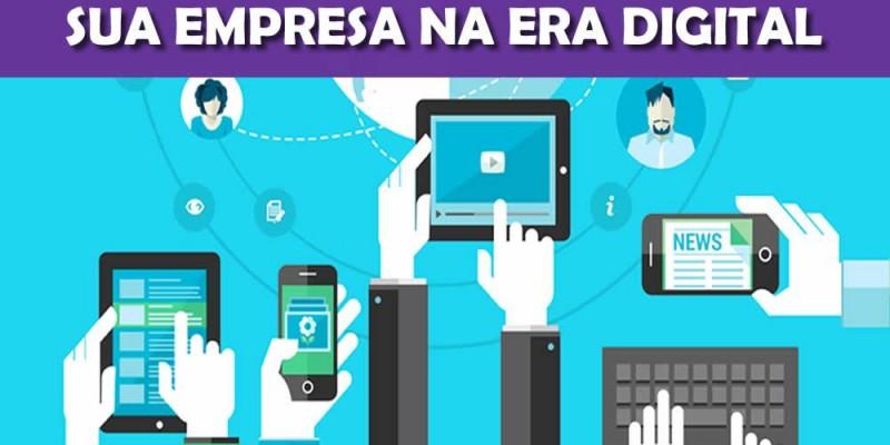 Sua empresa na era digital